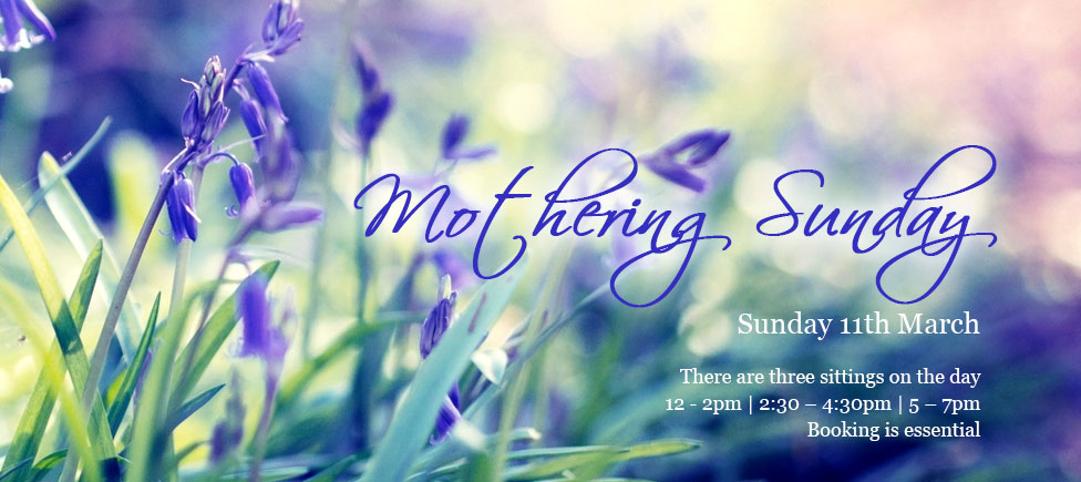 Mothering Sunday 11 March 2018